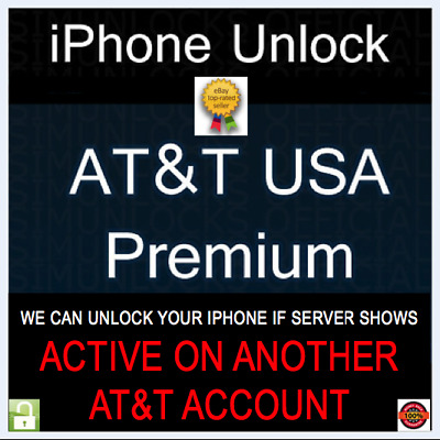 PREMIUM FACTORY UNLOCK SERVICE Active on Another Account AT-T IPHONE 11 XS XR