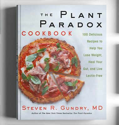 The Plant Paradox Cookbook by Steven R- Gundry2018 Hardcover-New-FreeShip