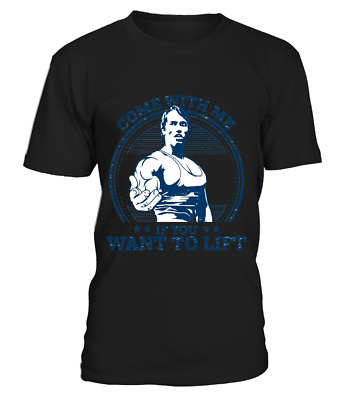 Arnold Schwarzenegger Come With Me If You Want To Lift T Shirt - Tank Top Men Wo