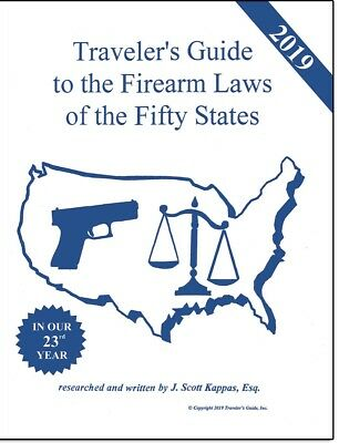 2019 Travelers Guide To Firearms Laws Of The 50 States - Gun Law Guide - NEW