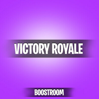 Fortnite Win Boosting  Victory Royale  Guaranteed Win