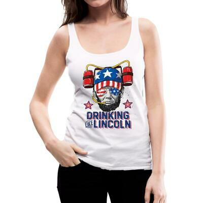 Drinking Like Lincoln Funny 4th Of July Women's Premium Tank Top by Spreadshirt™