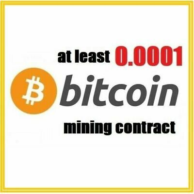 at least 0-0001 Bitcoin BTC 1 hour mining contract