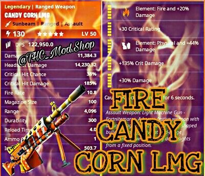Modded Fire Candy Corn LMG - Fortnite Save The World