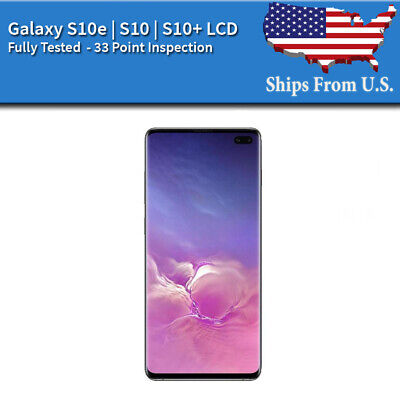 Samsung Galaxy S10E  S10  S10 Plus LCD Replacement Screen Digitizer Frame B