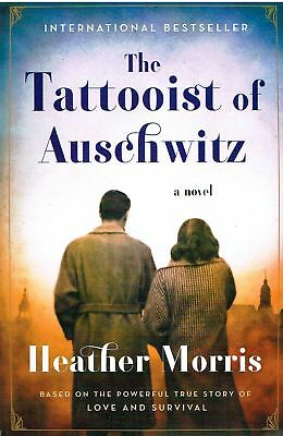 The Tattooist of Auschwitz A Novel