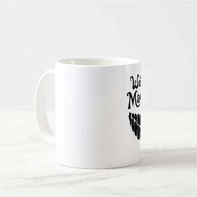 Were All Mad Here with a Big Smile Gift 11 oz Ceramic White Mug Free Shipping