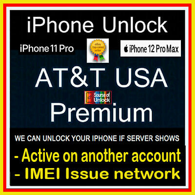 PREMIUM FACTORY UNLOCK SERVICE AT-T IPHONE 12 Pro Max 12 11 Pro XS Max XR X 8 7