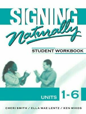 Signing Naturally Student Workbook Units 1-6 E-EDITION