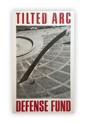 Richard Serra Tilted Arc Defense Fund Poster 1985