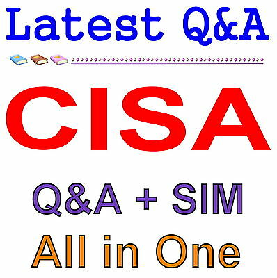 ISACA Certified Information Systems Auditor CISA Exam Q-A-SIM