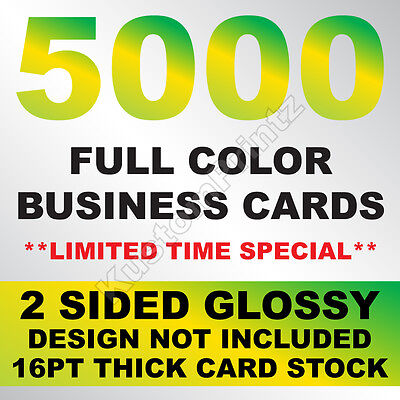 5000 FULL COLOR BUSINESS CARDS W YOUR ARTWORK READY TO PRINT - 2 SIDED GLOSSY
