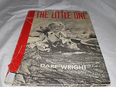The Little One by Dare Wright WDJ 1st Ed- 1959