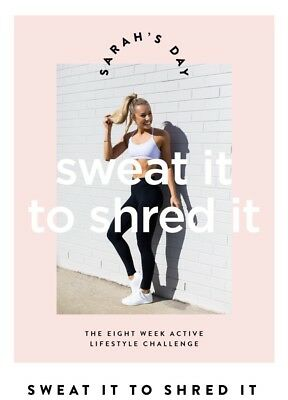 Sarahs Day Sweat it to Shred it Fitness Guide