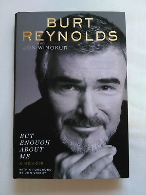 But Enough About Me by Burt Reynolds and Jon Winokur Memoir Hardcover NEW Book