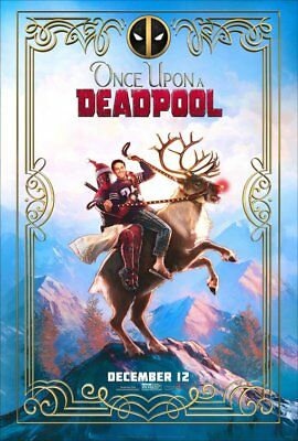 ONCE UPON A DEADPOOL   DS 27 X 40    NEW AUTHENTIC STUDIO POSTER