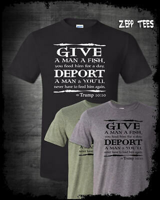 Trump 2020 Shirt Bible Verse Immigration Meme Build Wall Funny Religious MAGA