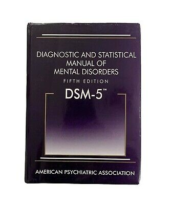 DSM-5 Diagnostic and Statistical Manual of Mental Disorders 5TH EDITION