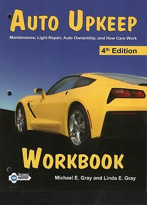 Auto Upkeep Workbook Maintenance Light Repair Auto Ownership and How 4th edt