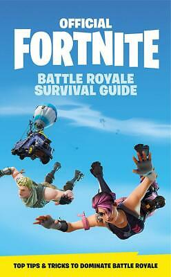 Official Fortnite  Battle Royale Survival Guide by Epic Games HARDCOVER book