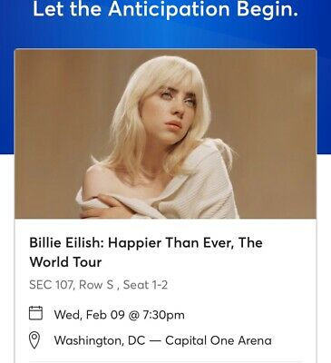 2 Tickets for Billie Eilish Happier Than Ever The World Tour