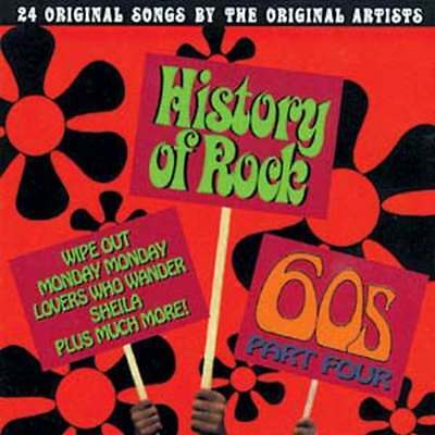 History of Rock The 60s Part 4 NEW CD