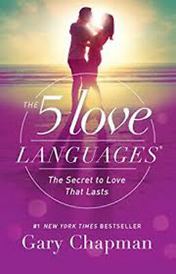 The 5 Love Languages  The Secret to Love That Lasts by Gary Chapman eBooks