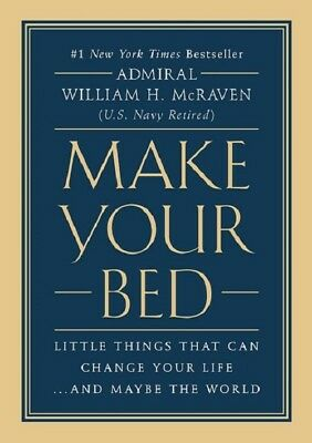 Make Your Bed Little Things That Can Change Your Life-