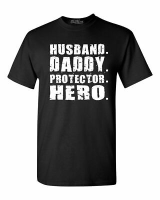 Husband- Daddy- Protector- Hero- T-shirt Fathers Day Gift Shirts