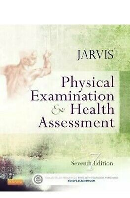 Physical Examination and Health Assessment 7th Ed by Carolyn Jarvis P D F