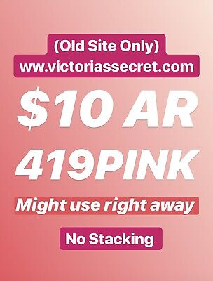 Victoria Secret 10 Off  Online Old Site Must Use Same Day After Purchase