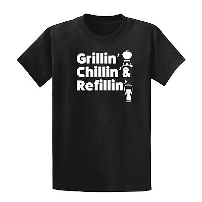 Grillin Chillin and Refillin  Fathers Day shirt