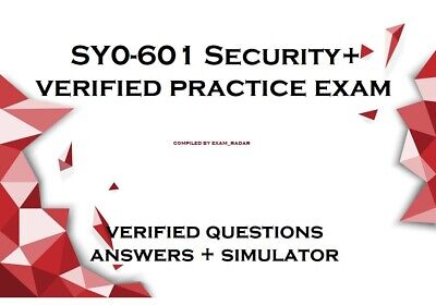 SY0-601 Security- verified practice exam Questions Answers and simulator