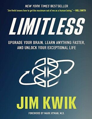 Limitless Upgrade Your Brain Learn Anything Faster and - by Jim Kwik