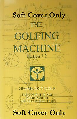 The Golfing Machine by Homer Kelley 2006 Edition 7-2 Softcover