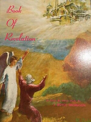 The Book Of Revelation J Royce Thompson Verse By Verse PB