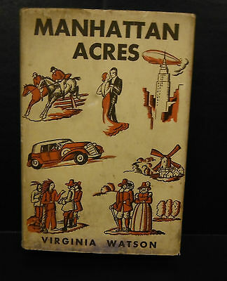 Manhattan AcresThe Story of a New York Family by Virginia Watson 1934-