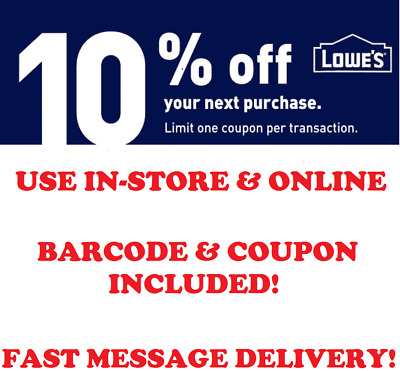 LOWES In-Store - Online 10 PERCENT OFF DISCOUNT PROMO CODE FAST CODE 63018