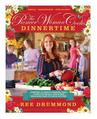 The Pioneer Woman Cooks - Dinnertime  Comfort Classics Freezer Food 16-Minute