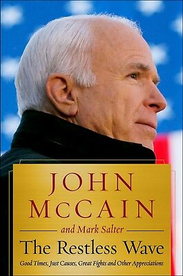 The Restless Wave Good Times by John McCain Hardcover May 22 2018-