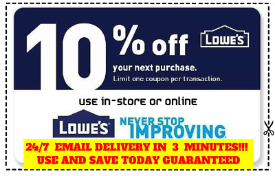 THREE X3 Lowes 10 OFF Coupons Discount -Instore and online-Fast Fast Delivery