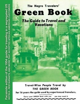 The Negro Travelers Green Book 1954 Facsimile by Victor H- Green Paperback NEW