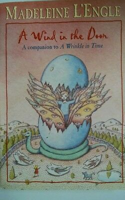 A Wind in the Door by Madeleine LEngle A companion to A Wrinkle in Time