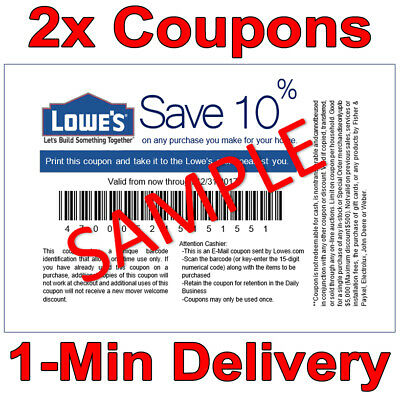 TWO 2ⅹ 10 OFF LOWES PRINTABLE 1Coupons - Lowes In-storeonline FAST Delivery