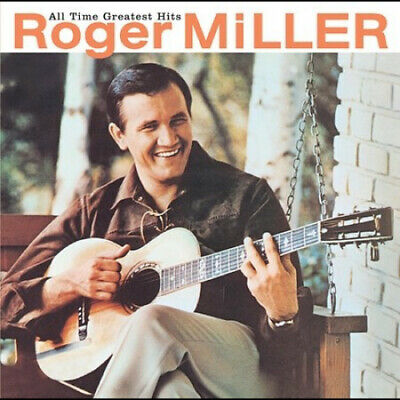 All Time Greatest Hits by Roger Miller-