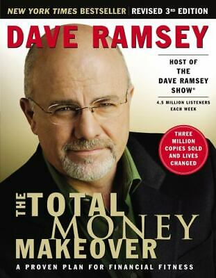 The Total Money Makeover  A Proven Plan for Financial Fitness by Dave Ramsey