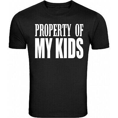 Fathers Day Gift for Dad Property Of My Kids S - 5XL T-Shirt Tee
