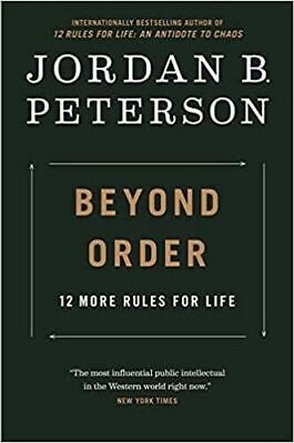 Beyond Order 12 More Rules for Life Hardcover