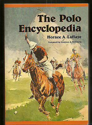 Book  The Polo Encyclopedia - by Horace A- Laffaye 2004 Hardcover