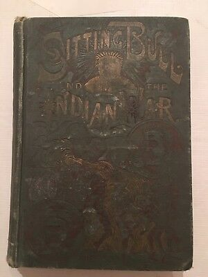 Vintage Book Sitting Bull And The History Of The Indian War Of 1890-91